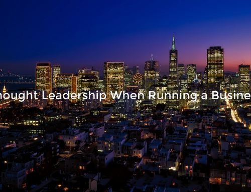 Thought Leadership When Running a Business
